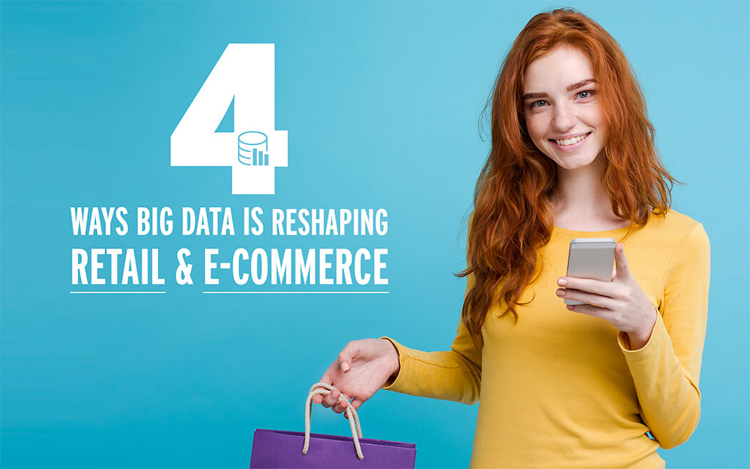 Impact of Big Data on Retail, Ecommerce and Online Shopping