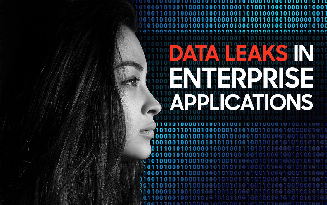 Data Leaks in Enterprise Apps