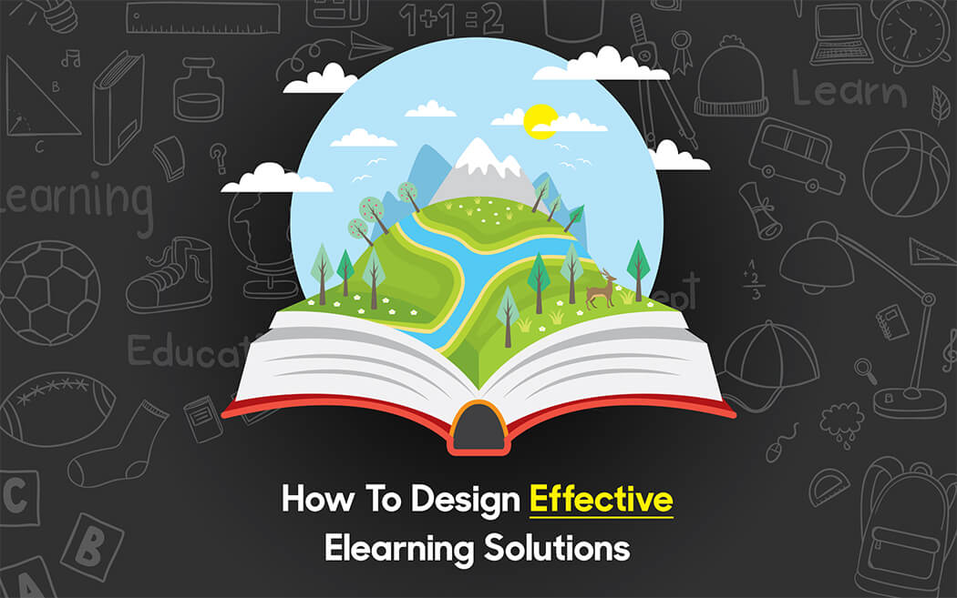 How To Design Effective eLearning Solutions