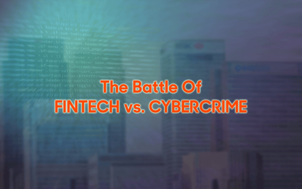 Fintech and the Growing Cybercrime