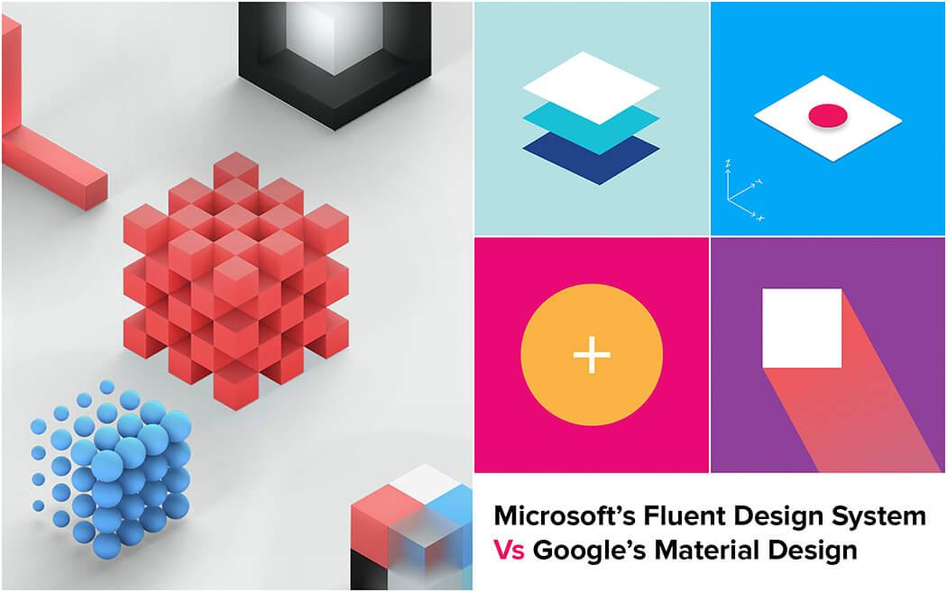 Microsoft's Fluent Design System Vs Google's Material Design