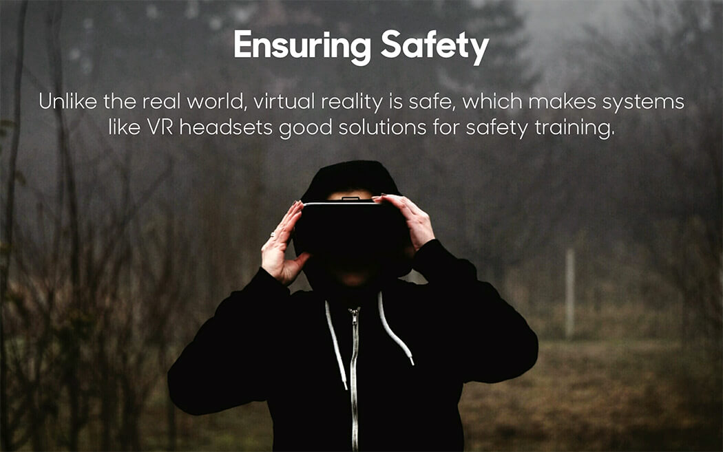 Virtual Reality Ensuring Safety